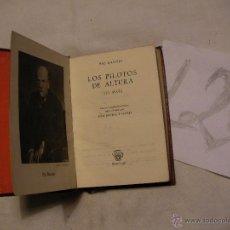 Libros antiguos: ANTIGUO LIBRO COLECCION CRISOL - LOS PILOTOS DE ALTURA (EL MAR) - PIO BAROJA -. Lote 40687345