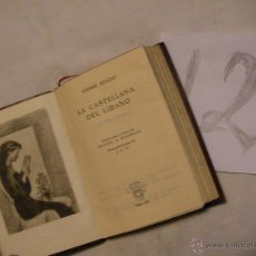 Libros antiguos: ANTIGUO LIBRO COLECCION CRISOL - LA CASTELLANA DEL LIBANO - PIERRE BENOIT. Lote 40687357