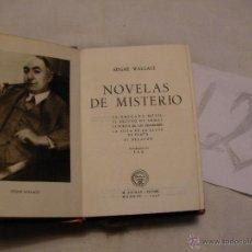 Libros antiguos: ANTIGUO LIBRO COLECCION CRISOL - NOVELAS DE MISTERIO - EDGAR WALLACE. Lote 40687534