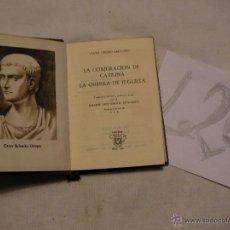Libros antiguos: ANTIGUO LIBRO COLECCION CRISOL - LA CONJURACION DE CATILINA/LA GUERRA DE JUGURTA - CAYO CRISPO SALUS. Lote 40687608