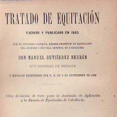 Alte Bücher - TRATADO DE EQUITACIÓN. Escrito y publicado en 1863. Gutiérrez Herrán, Manuel. - 40692844