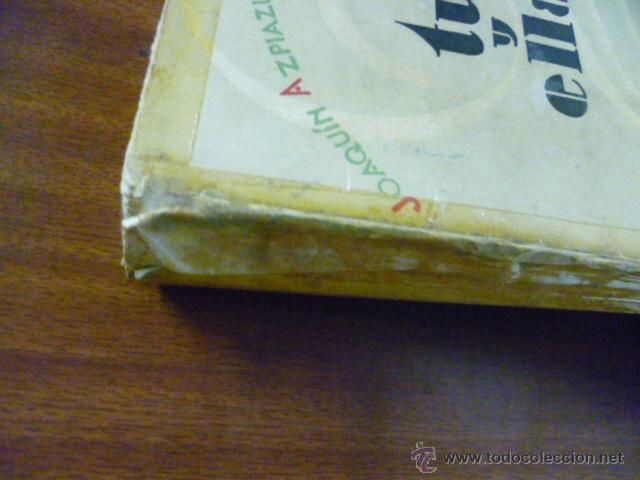 Libros antiguos: JOAQUIN AZPIAZU. TU Y ELLA. EDITORIAL RAZON Y FE. RUSTICA. 200 PAGINAS - 1930 - Foto 2 - 40702246