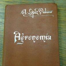 Libros antiguos: AGRONOMIA - AURELIO LOPEZ VIADUR - MANUALES SOLER Nº 33 - AÑOS 20. Lote 40773145