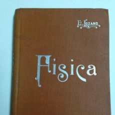 Libros antiguos: MANUAL DE FISICA - EDUARDO LOZANO Y PONCE DE LEON - MANUALES SOLER Nº3 - AÑOS 20. Lote 40782511