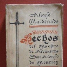 Libros antiguos: HECHOS DEL MAESTRE DE ALCÁNTARA DON ALONSO DE MONRROY. ALONSO MALDONADO. Lote 40826046