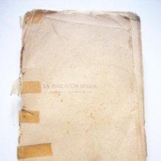 Libros antiguos: LA EDUCACIÓN SEXUAL. JEAN MARESTAN. AÑOS 30 PUBLICACIONES MUNDIAL. BARCELONA C49. Lote 40856005