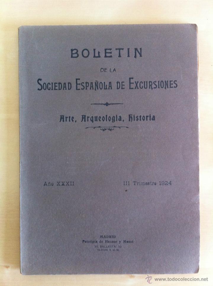 Libros antiguos: BOLETÍN DE LA SOCIEDAD ESPAÑOLA DE EXCURSIONES. 10 TOMOS. ENTRE 1924 Y 1946. HAUSER Y MENET. - Foto 15 - 40903018