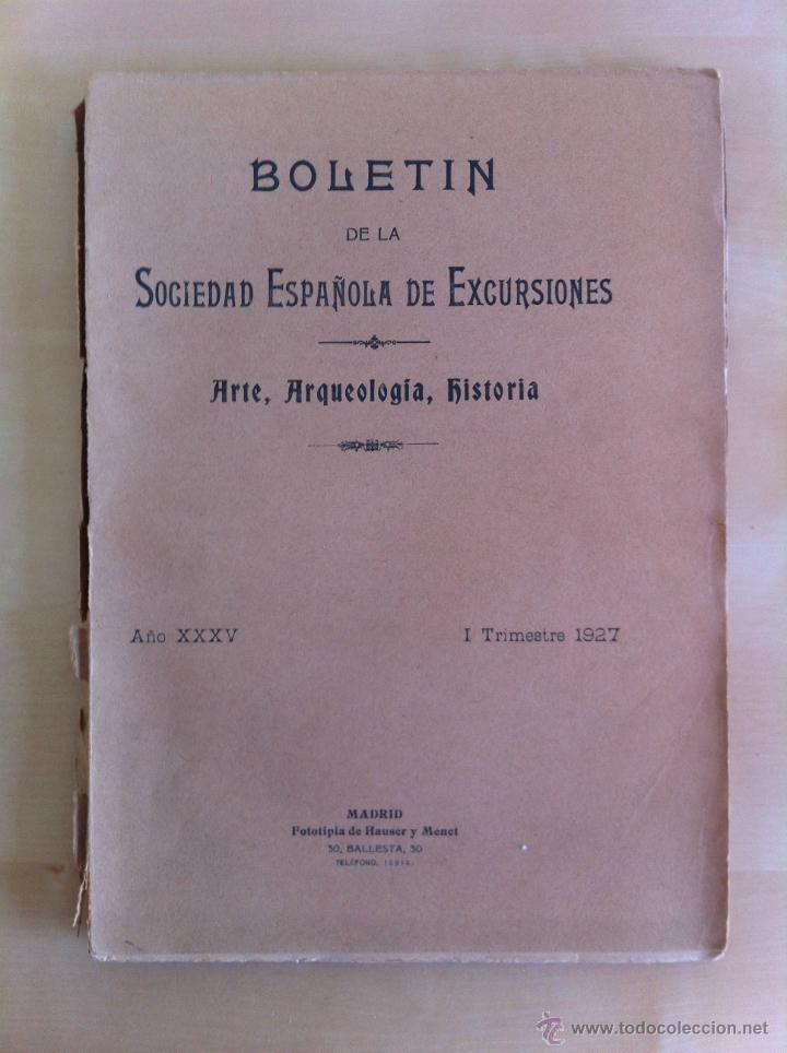 Libros antiguos: BOLETÍN DE LA SOCIEDAD ESPAÑOLA DE EXCURSIONES. 10 TOMOS. ENTRE 1924 Y 1946. HAUSER Y MENET. - Foto 19 - 40903018