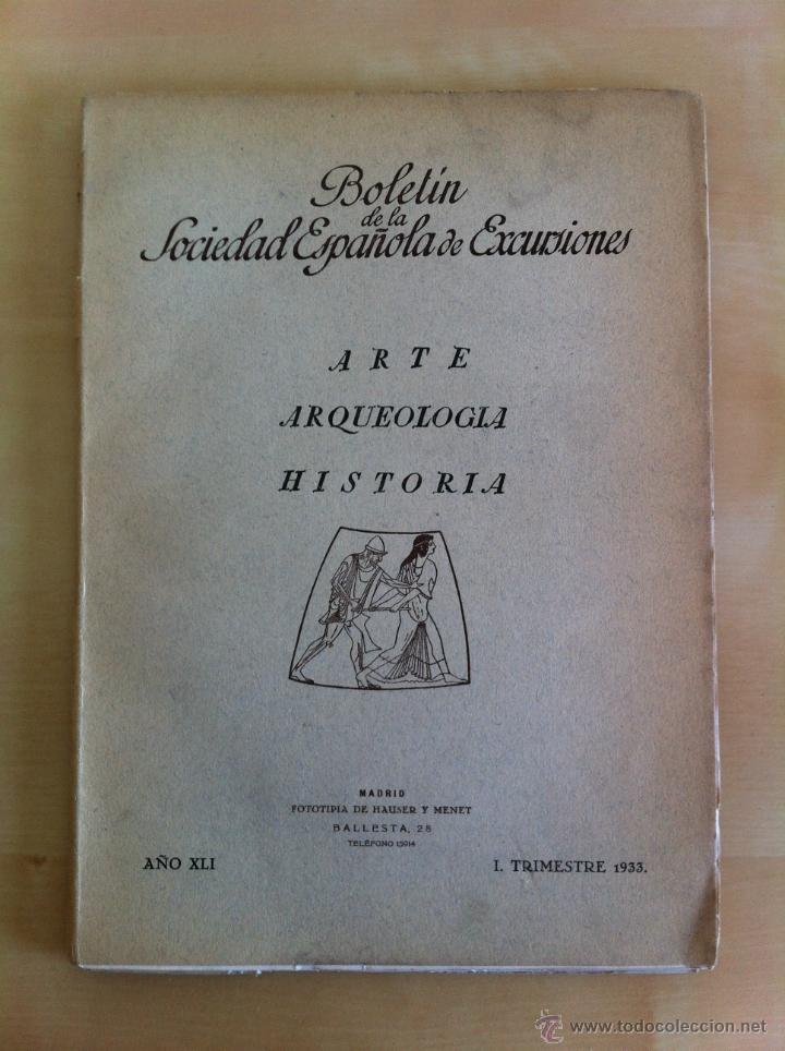 Libros antiguos: BOLETÍN DE LA SOCIEDAD ESPAÑOLA DE EXCURSIONES. 10 TOMOS. ENTRE 1924 Y 1946. HAUSER Y MENET. - Foto 23 - 40903018