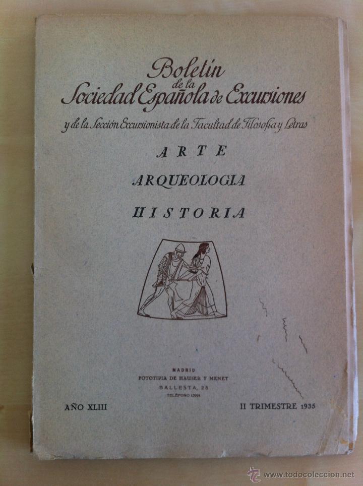 Libros antiguos: BOLETÍN DE LA SOCIEDAD ESPAÑOLA DE EXCURSIONES. 10 TOMOS. ENTRE 1924 Y 1946. HAUSER Y MENET. - Foto 34 - 40903018