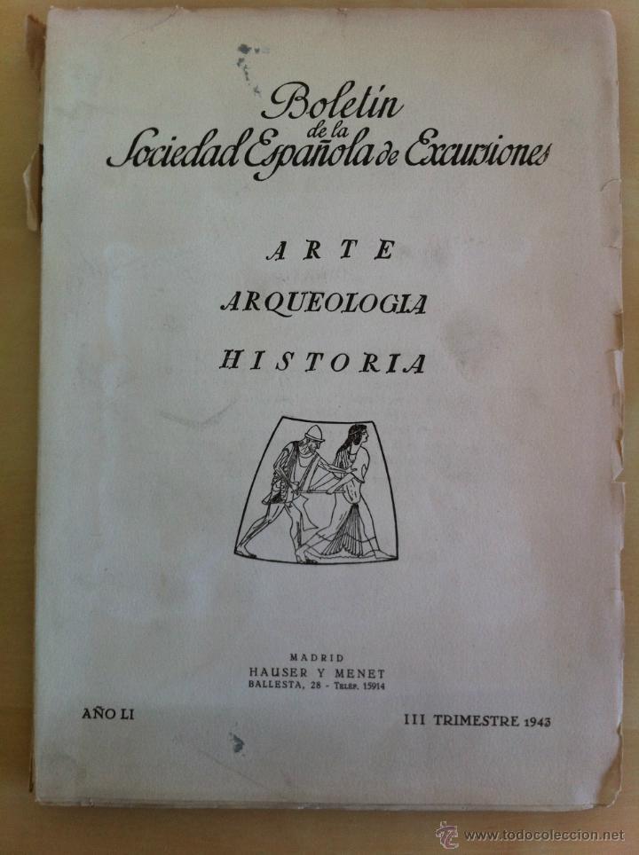Libros antiguos: BOLETÍN DE LA SOCIEDAD ESPAÑOLA DE EXCURSIONES. 10 TOMOS. ENTRE 1924 Y 1946. HAUSER Y MENET. - Foto 37 - 40903018