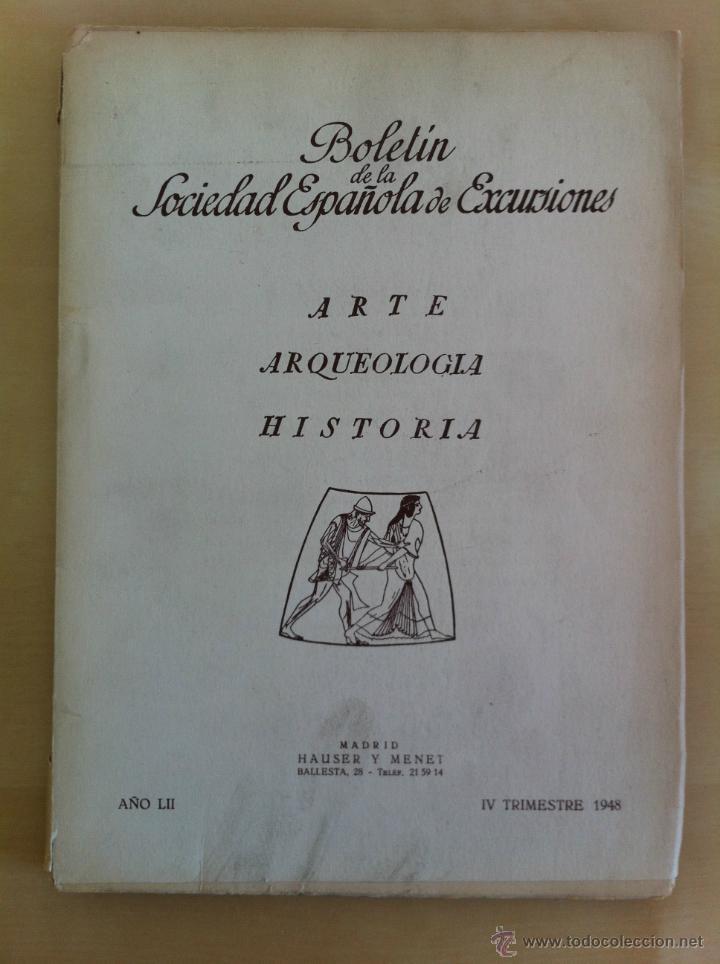 Libros antiguos: BOLETÍN DE LA SOCIEDAD ESPAÑOLA DE EXCURSIONES. 10 TOMOS. ENTRE 1924 Y 1946. HAUSER Y MENET. - Foto 41 - 40903018