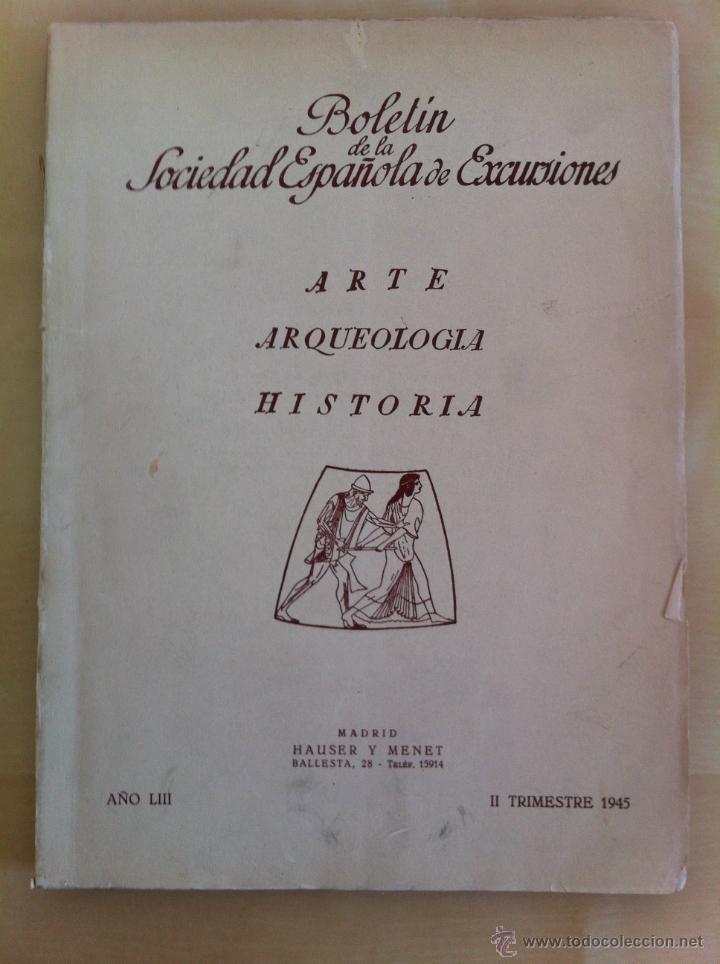 Libros antiguos: BOLETÍN DE LA SOCIEDAD ESPAÑOLA DE EXCURSIONES. 10 TOMOS. ENTRE 1924 Y 1946. HAUSER Y MENET. - Foto 45 - 40903018