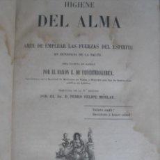 Libros antiguos: HIGIENE DEL ALMA O ARTE DE EMPLEAR LAS FUERZAS DEL ESPÍRITU EN BENEFICIO DE LA SALUD. FEUCHTERSLEBEN. Lote 40909721