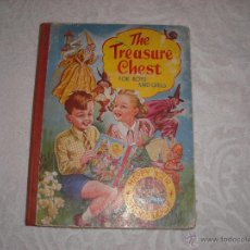 Libros antiguos: THE TREASURE CHEST FOR BOYS AND GIRLS . Lote 40911422