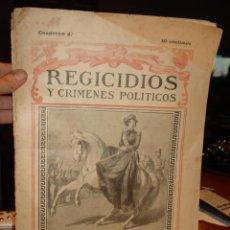 Libros antiguos: REGICIDIOS Y CRIMENES POLITICOS CUADERNO 4º. Lote 40925248