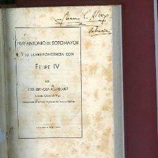Libros antiguos: ESPINOSA RODRIGUEZ,M JOSE FRAY ANTONIO DE SOTOMAYOR Y SU CORRESPONDENCIA CON FELIPE IV. Lote 40935935