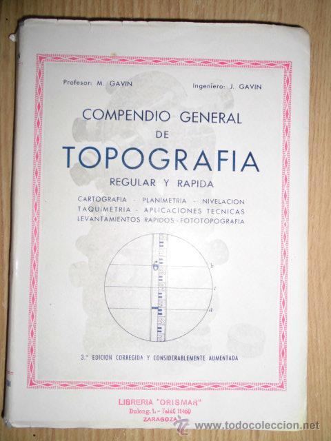 COMPENDIO GENERAL DE TOPOGRAFÍA REGULAR Y RÁPIDA (Libros Antiguos, Raros y Curiosos - Ciencias, Manuales y Oficios - Otros)