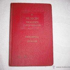 Libros antiguos: EL MUNICIPI MODERN F. CULI VERDAGUER 1919 ENCICLOPEDIA CATALANA. Lote 40961729