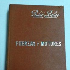 Livres anciens: FUERZAS Y MOTORES -MARIANO RUBIO Y BELLVE - MANUALES SOLER Nº 24 - AÑO 1910 APROX,. Lote 40969862