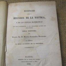 Libros antiguos: DISERTACION SOBRE LA HISTORIA DE LA NAUTICA Y DE LAS CIENCIAS MATEMATICAS - NAVARRETE 1846 + INFO. Lote 40993213