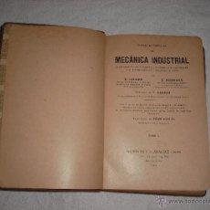 Libros antiguos: MECANICA INDUSTRIAL TOMO II 1914 E. GOUARD Y G. HIERNAUX. Lote 41001114