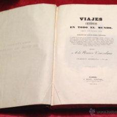 Libros antiguos: MICHELENA ROJAS. VIAJES CIENTIFICOS EN TODO EL MUNDO DESDE 1822 A 1842. OCEANIA MALASIA POLINESIA .. Lote 41008616