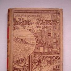 Livros antigos: LA VIDA EN LA AMÉRICA DEL NORTE, TOMO II, MONTANER Y SIMÓN EDITOR 1899; PERFECTO!!!. Lote 41008880
