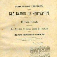 Libros antiguos: RIBAS Y QUINTANA : ESTUDIOS SOBRE SAN RAMON DE PENYAFORT (1890). Lote 41010118