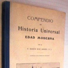 Libros antiguos: P. RAMÓN RUIZ AMADO, S.J.: COMPENDIO DE HISTORIA UNIVERSAL. EDAD MODERNA - 1915.. Lote 41029835