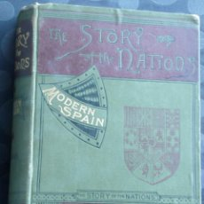 Libros antiguos: THE STORY OF THE NATIONS.-MODERN SPAIN .- Nº 53. Lote 41039391