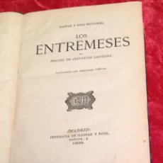 Libros antiguos: MIGUEL DE CERVANTES. LOS ENTREMESES. MADRID 1868. GASPAR Y ROIG. ILUSTRADO. LIBRO ANTIGUO.. Lote 40561866