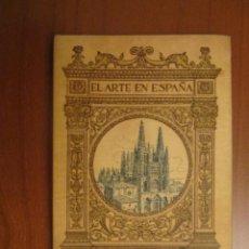 Libros antiguos: CATEDRAL DE BURGOS. EL ARTE EN ESPAÑA Nº1. EDICIÓN THOMAS. COMISARÍA REGIA DEL TURISMO. Lote 125445720