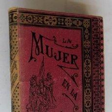 Libros antiguos: LA MUJER EN LA HUMANIDAD - JULIAN F. ALCARAZ. Lote 41106959