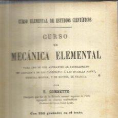 Libros antiguos: CURSO DE MECÁNICA ELEMENTAL. E. COMBETTE. LIBRERÍA DE LA V. DE CH. BOURET. PARÍS. 1916. Lote 41107469