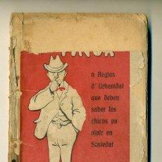 Libros antiguos: TRATAO DE LA FINOR - REGLAS DE URBANIDAT - SO NOFRE SILVESTRE 1907. Lote 63264194