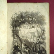 Libros antiguos: LAS TARDES DE LA GRANJA. DUCRAY DUMINIL. HACIA 1860. Lote 41133184