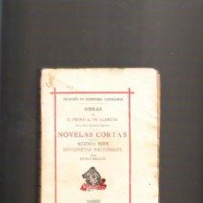 Libros antiguos: NOVELAS CORTAS SEGUNDA SERIE HISTORIETAS NACIONALES NUEVA EDICIÓN MADRID 1905. Lote 41216468