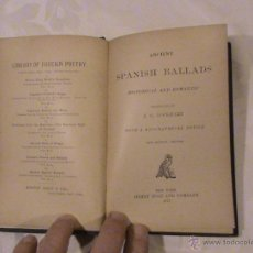 Libros antiguos: ANCIENT SPANISH BALLADS. HISTORICAL AND ROMANTIC (AUTOR: J. G. LOCKHART). Lote 41239436