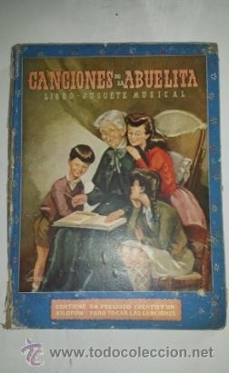 CANCIONES DE LA ABUELA - RAMON SOPENA (Libros Antiguos, Raros y Curiosos - Literatura Infantil y Juvenil - Otros)