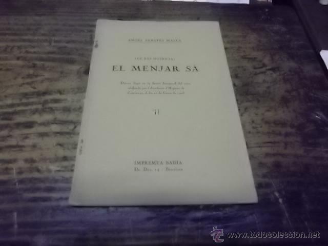 3040.- GASTRONOMIA-NUTRICIO-EL MENJAR SA -DE RES NUTRICIA-ANHEL SABATES MALLA (Libros Antiguos, Raros y Curiosos - Cocina y Gastronomía)