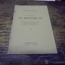 Libros antiguos: 3040.- GASTRONOMIA-NUTRICIO-EL MENJAR SA -DE RES NUTRICIA-ANHEL SABATES MALLA. Lote 41300093