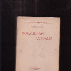 Libri antichi: MORALIDADES ACTUALES /POR: RAFAEL BARRETT -EDITADO : AÑO 1919. Lote 41336355