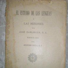 Libros antiguos: DAHLMANN, J.: EL ESTUDIO DE LAS LENGUAS Y LAS MISIONES. 1893. Lote 41347787