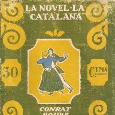 Libros antiguos: LA GENT QUE NO SAB DE LLETRA / C. ROURE; IL. D'IVORI. BCN : LA NOVEL·LA CATALANA, 1924. 18X13CM. 32P. Lote 41369500