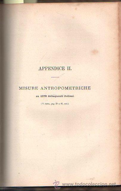 Libros antiguos: LUOMO DELINQUENTE POR EL PROF. CESARE LOMBROSO. FRATELLI BOCCA. ROMA TORINO FIRENZE 1878 - Foto 9 - 26532069