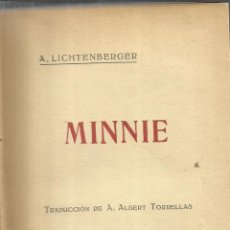 Libri antichi: MINNIE. A. LICHTENBERGER. E. DOMENECH. BARCELONA. 1910. Lote 41377837