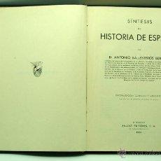 Libros antiguos: SÍNTESIS HISTORIA DE ESPAÑA ANTONIO BALLESTEROS BERETTA ED SALVAT 1936. Lote 41378280