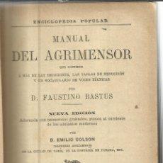 Libros antiguos: MANUAL DE AGRIMENSOR. FAUSTINO BASTUS. VIUDA DE CH. BOURET. PARÍS. 1894. Lote 41379176