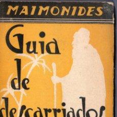 Libros antiguos: GUÍA DE DESCARRIADOS. MAIMONIDES. EDITA: INSTITUTO MAIMONIDES. MADRID. 1930.. Lote 41380210